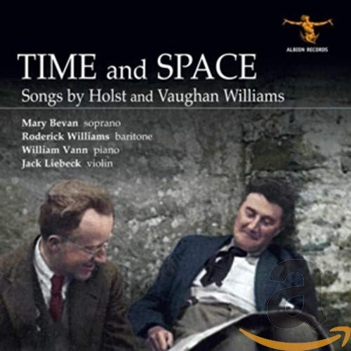 Roderick Williams, Mary Bevan, Jack Liebeck, William Vann - Time And Space: Songs By Holst And Vaugh By Roderick Williams, Mary Bevan, Jack Liebeck, William Vann