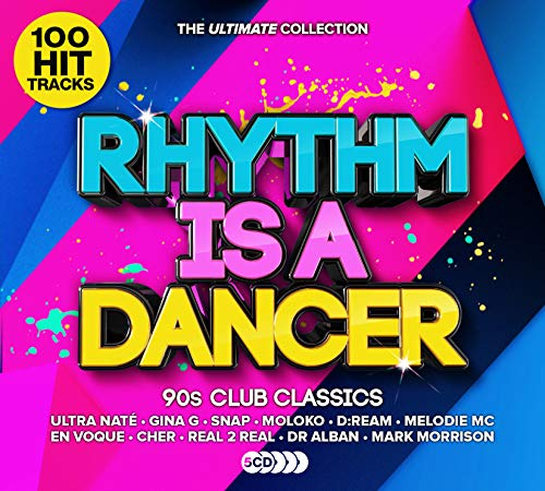 Various Artists - Rhythm Is a Dancer - Ultimate 90s Club Anthems By Various Artists