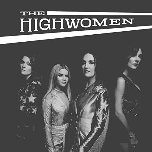 The Highwomen - The Highwomen By The Highwomen