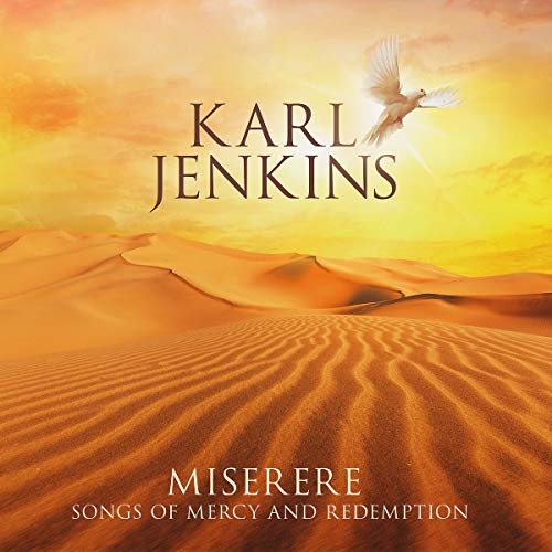 Karl Jenkins - Miserere: Songs of Mercy and Redemption By Karl Jenkins