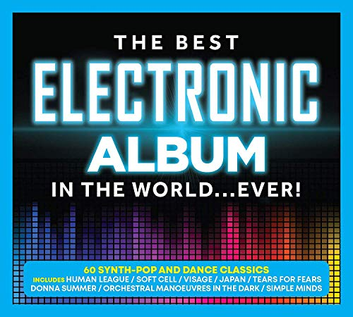 Various Artists - The Best Electronic Album In The World... Ever!