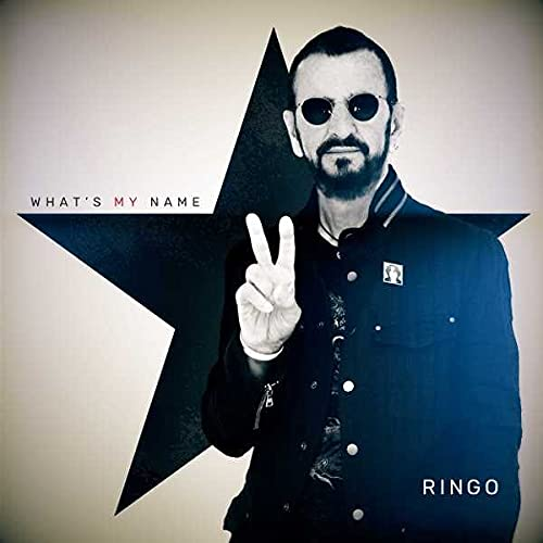 Ringo Starr - What's My Name By Ringo Starr