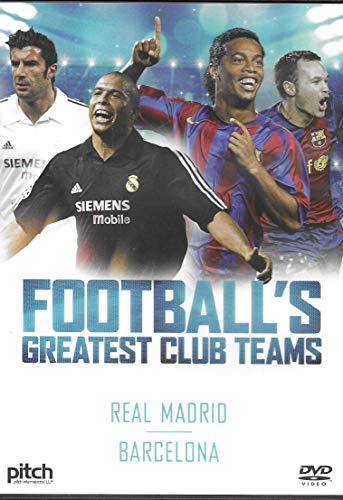 Football's Greatest Club Teams - Real Madrid; Barcelona