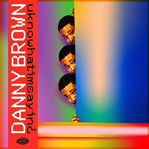 Danny Brown - Uknowhatimsayin¿ By Danny Brown