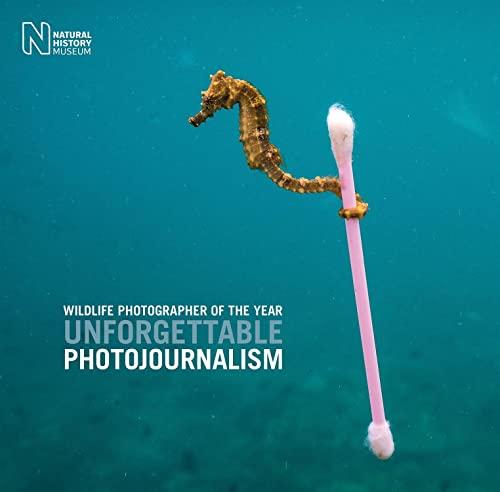 Wildlife Photographer of the Year: Unforgettable Photojournalism By Rosamund Kidman Cox