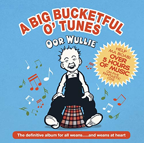 Various Artists - Oor Wullie: A Big Bucketful O' Tunes By Various Artists