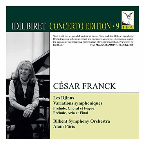 Bilkent Symphony Orchestra - Franck: Les Djinns [Idil Biret; Bilkent Symphony Orchestra; Alain Pâris By Bilkent Symphony Orchestra