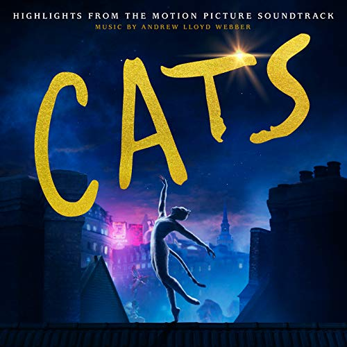 """Andrew Lloyd Webber Cast Of The Motion Picture """"Cats"""" - Cats (Official Motion Picture Soundtrack) By Andrew Lloyd Webber Cast Of The Motion Picture """"Cats"""""""