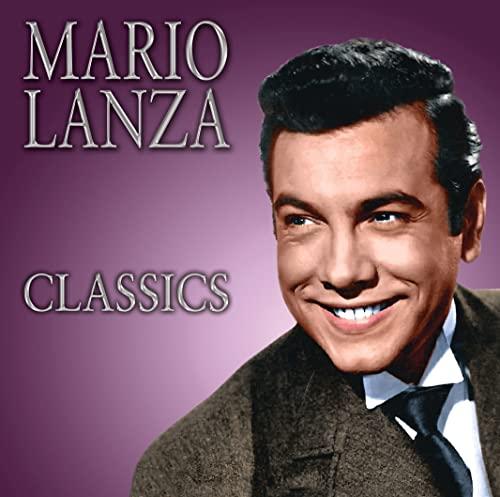 Mario Lanza - Classics By Mario Lanza