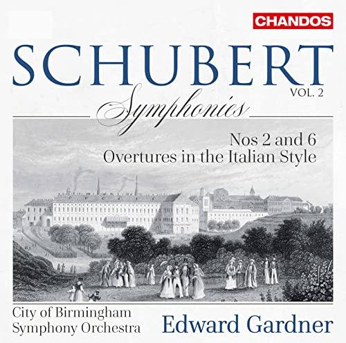City of Birmingham Symphony Orchestra - Schubert: Symphonies 2 & 6 [City of Birmingham Symphony Orch By City of Birmingham Symphony Orchestra