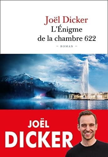 L'enigme de la chambre 622 By Joel Dicker