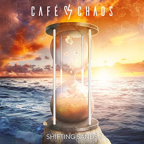 Cafe Chaos - Shifting Sands By Cafe Chaos