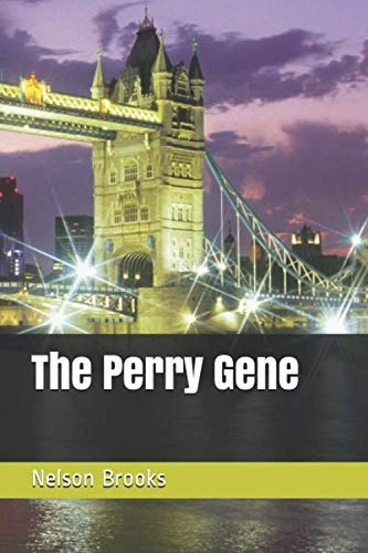 The Perry Gene By Nelson Brooks