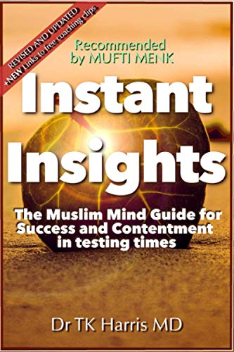 Instant Insights The Muslim Mind Guide By T K Harris, MD