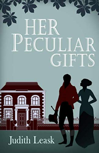 Her Peculiar Gifts By Judith Leask