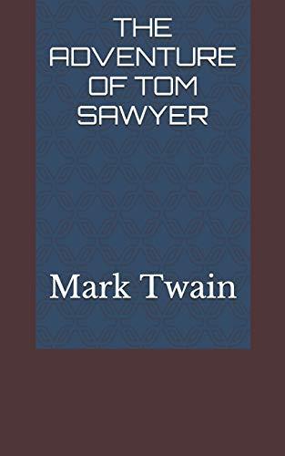 The Adventure of Tom Sawyer By Mark Twain
