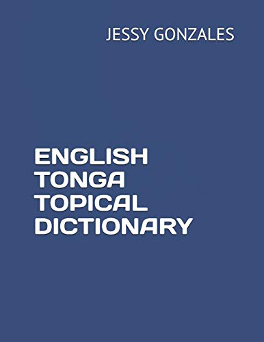 English Tonga Topical Dictionary By Jessy Gonzales