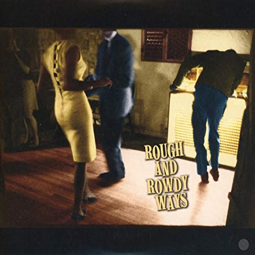 Bob Dylan - Rough and Rowdy Ways By Bob Dylan