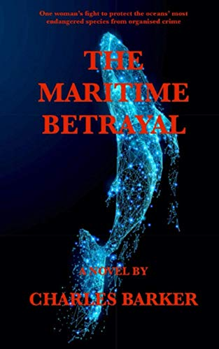 The Maritime Betrayal By Charles Barker