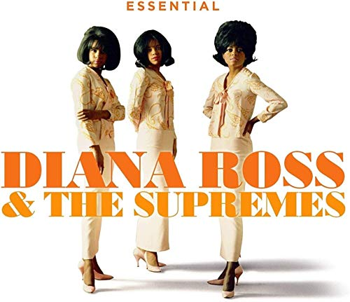 Diana Ross & The Supremes - The Essential Diana Ross & The Supremes By Diana Ross & The Supremes