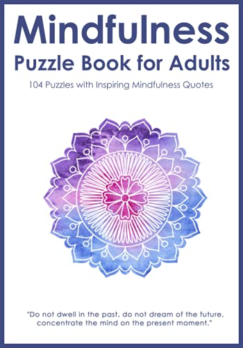 Mindfulness Puzzle Book for Adults By Puzzle King Publishing