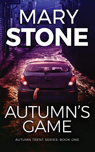 Autumn's Game By Mary Stone