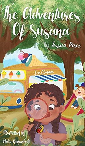 The Adventures of Susana By Jessica Perez