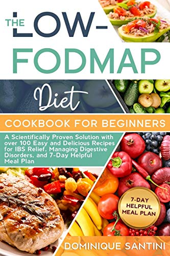 The Low-Fodmap Diet Cookbook for Beginners By Dominique Santini