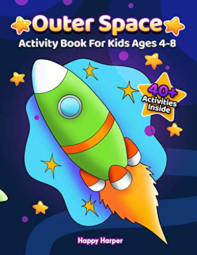 Outer Space Activity Book For Kids Ages 4-8 By Happy Harper