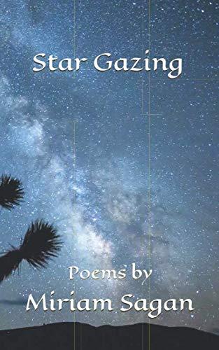 Star Gazing: Poems of Astronomy By Miriam Sagan