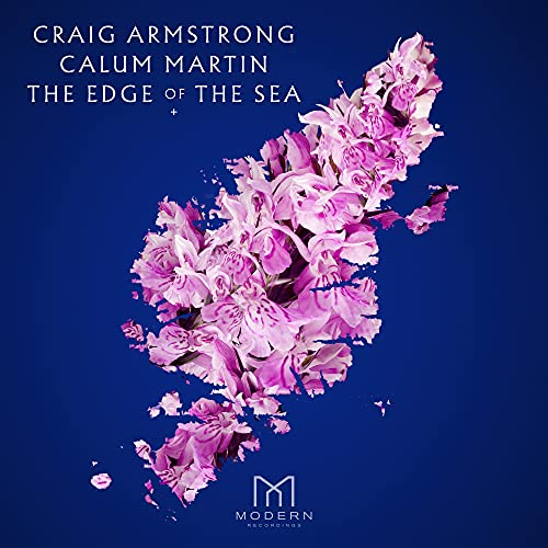Craig Armstrong, Calum Martin - The Edge of the Sea By Craig Armstrong, Calum Martin