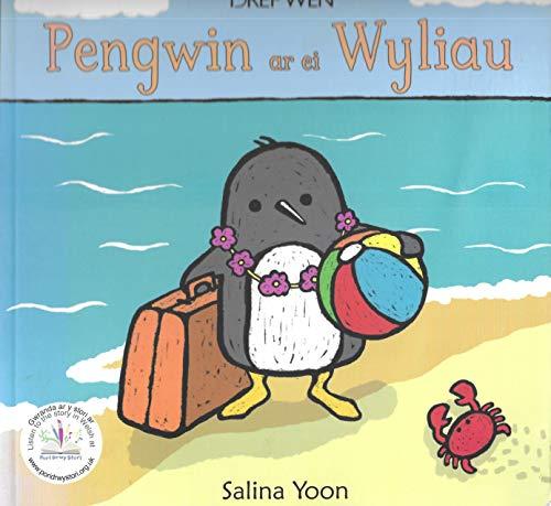 Pengwin ar ei Wyliau By Salina Yoon