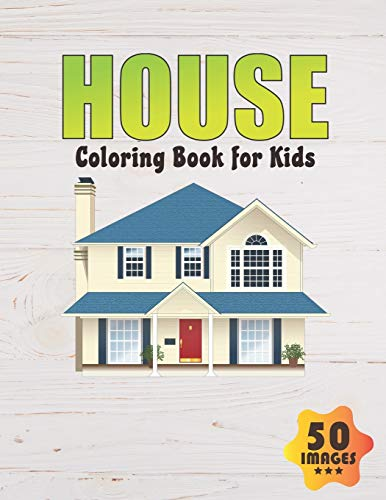 House Coloring Book for Kids By Neocute Press