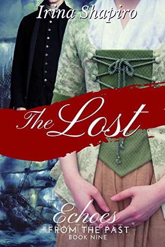The Lost (Echoes from the Past Book 9) By Irina Shapiro