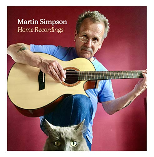 Martin Simpson - Home Recordings By Martin Simpson