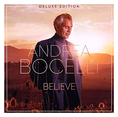 Andrea Bocelli - Believe By Andrea Bocelli
