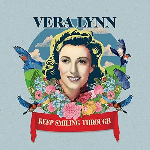 Vera Lynn - Keep Smiling Through By Vera Lynn