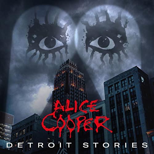 Alice Cooper - Detroit Stories By Alice Cooper
