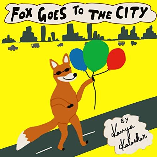 Fox goes to the City By Kavya Kalaskar