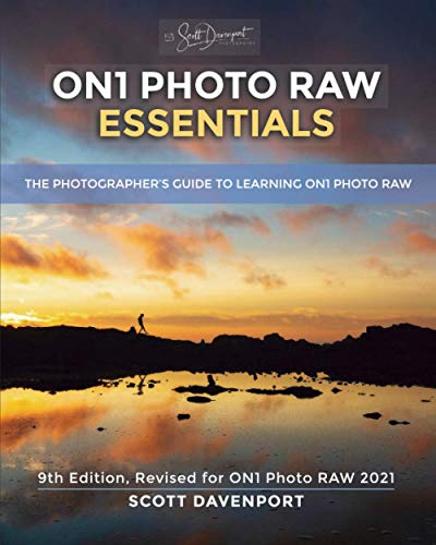 ON1 Photo RAW Essentials (2021) By Scott Davenport