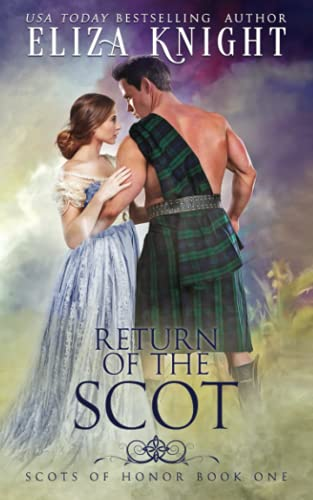 Return of the Scot By Eliza Knight