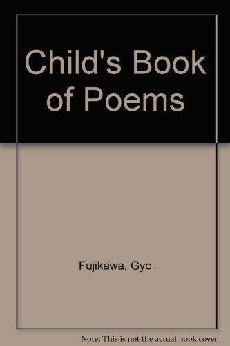 Child's Book of Poems by Gyo Fujikawa