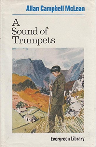 Sound of Trumpets by Allan Campbell McLean