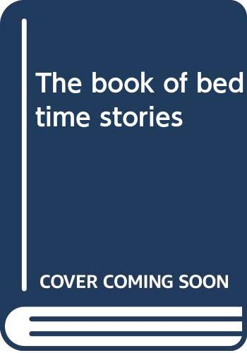 The book of bedtime stories by
