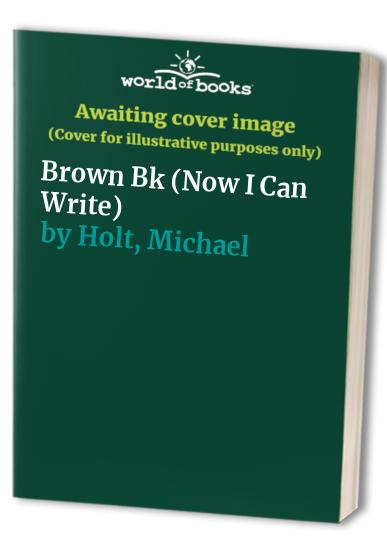 Now I Can Write: Brown Bk by Ronald Ridout