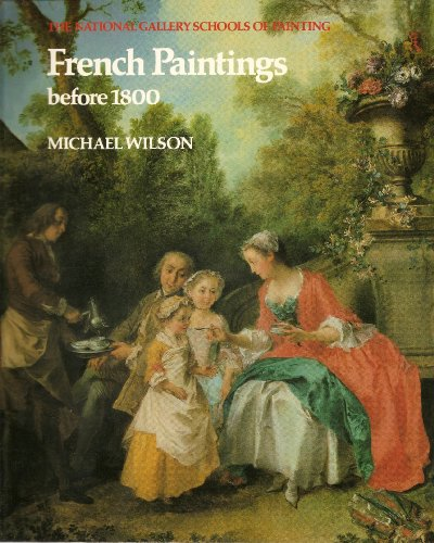 French Paintings Before 1800 by Michael Wilson