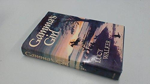 Gamma's Girl by Lucy Walker
