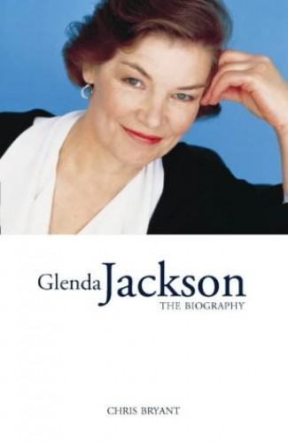 Glenda Jackson: The Biography by Christopher Bryant