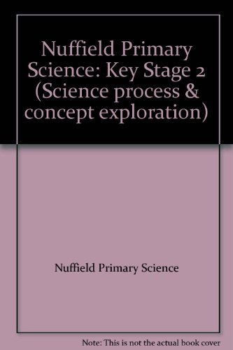 Nuffield Primary Science: Key Stage 2: Variety of Life: Teachers' Guide by Nuffield Primary Science