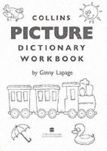 Collins Picture Dictionary: Workbk by Ginny Lapage